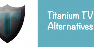 Titanium-TV-Alternatives